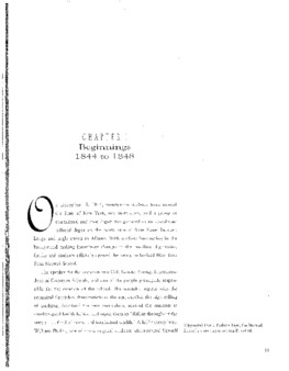 Chapter I: Beginnings 1844 to 1848, pages 11-24